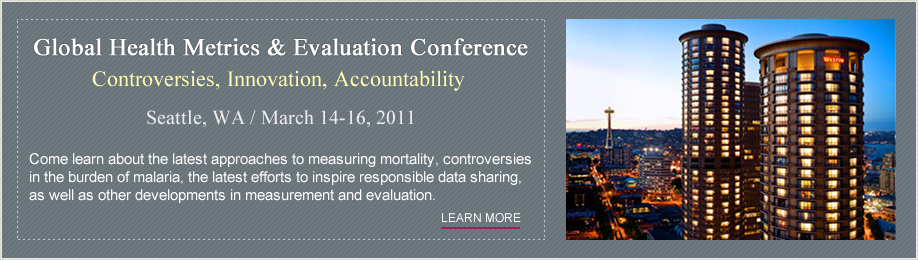 Global Health Metrics & Evaluation: Controversies, Innovation, Accountability